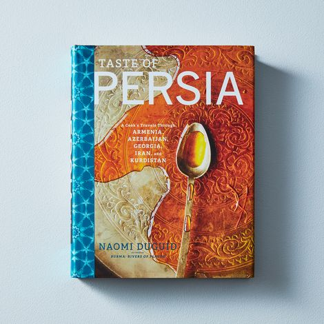 Taste of Persia: A Cook's Travels, Signed Copy