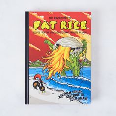 The Adventures of Fat Rice: Recipes from the Chicago Restaurant Inspired by Macau, Signed Copy