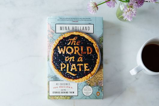 5 Cooking Lessons from The World on a Plate by Mina Holland