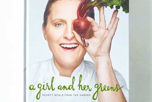 A Girl and Her Greens: Hearty Meals from the Garden, Signed Copy