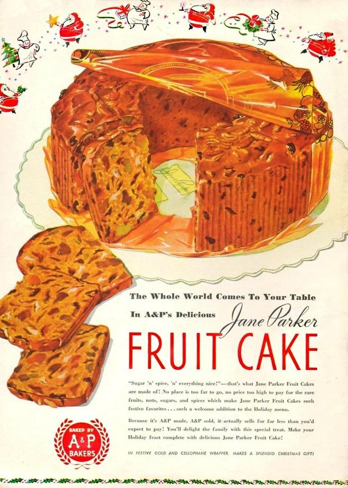 An A&P ad for fruitcake from the 1950s.
