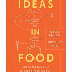 Pearls of Wisdom: Aki Kamozawa & H. Alexander Talbot from Ideas in Food