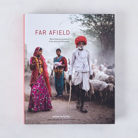 Far Afield: Rare Food Encounters from Around the World, Signed Copy
