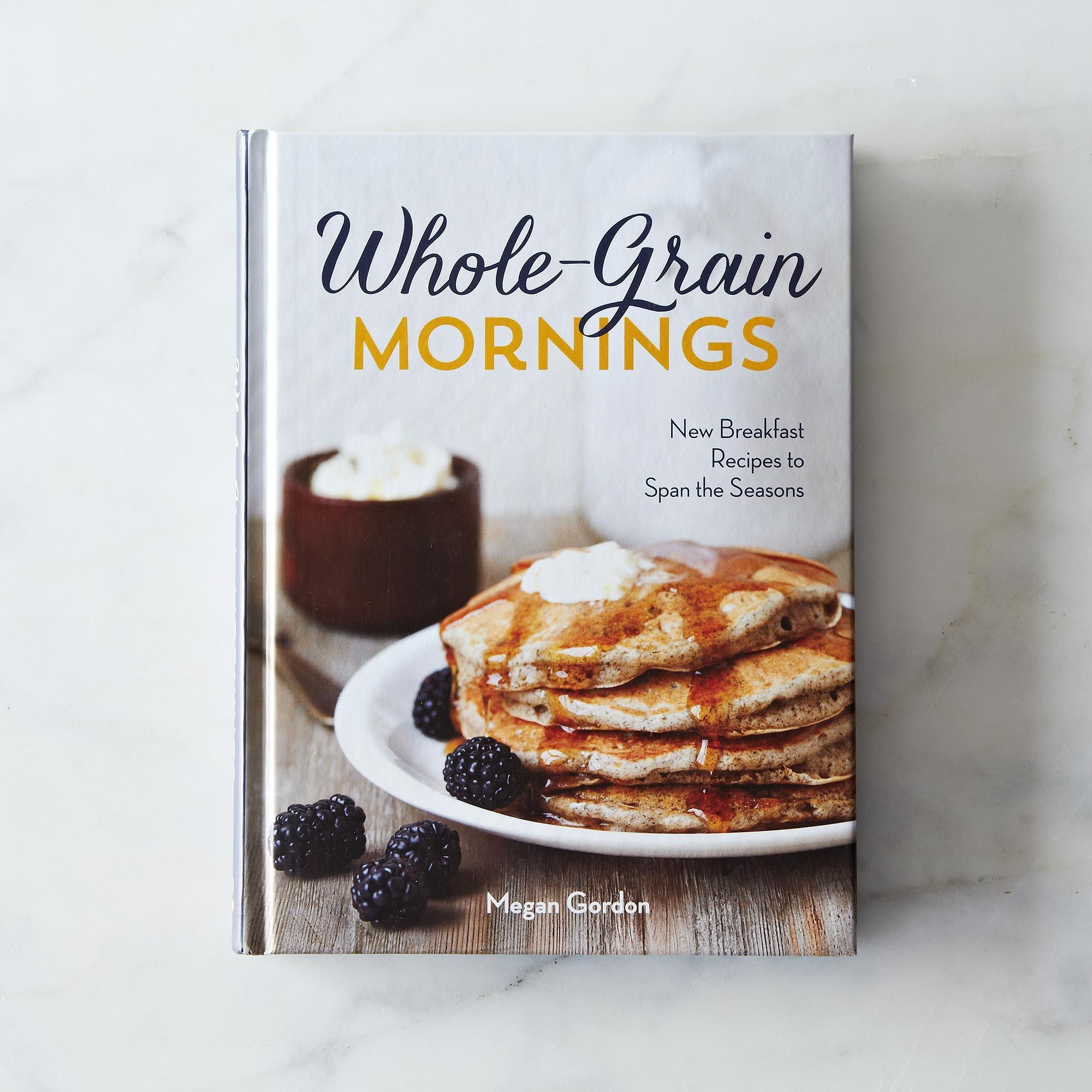 8a2d387c dd69 4b76 85ee e154d0d32e83  2013 1220 whole grain mornings cookbook 004