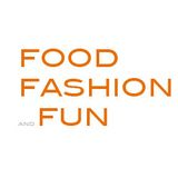 Food Fashion and Fun