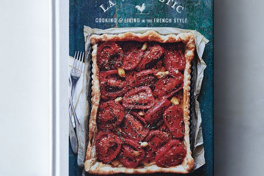 La Vie Rustic: Cooking and Living in the French Style, Signed Copy