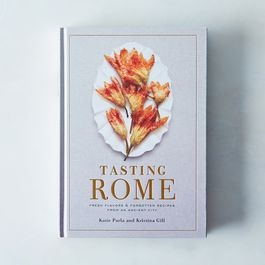 Tasting Rome: Fresh Flavors and Forgotten Recipes from an Ancient City, Signed Copy