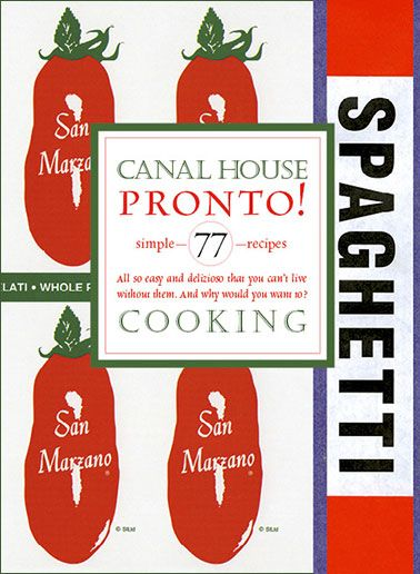 Canal House Vol 8: Pronto on Food52