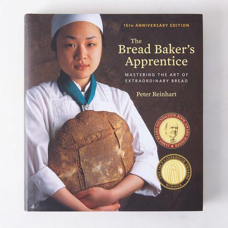 The Bread Baker's Apprentice, 15th Anniversary Edition, Signed Copy