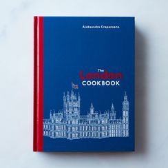 The London Cookbook: Recipes from the Restaurants, Cafes, and Hole-in-the-Wall Gems of a Modern City, Signed Copy
