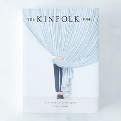 The Kinfolk Home: Interiors for Slow Living, Signed Copy