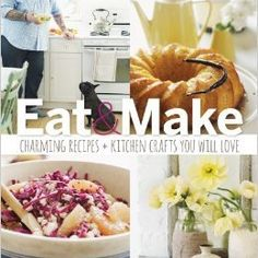 Paul Lowe on Crafting + Cooking -- Plus a Giveaway!