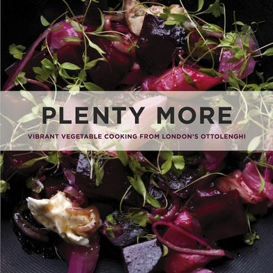 "Yotam Ottolenghi's ""Plenty More"": More Than Just a Sequel"