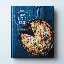 Stir, Sizzle, Bake : Recipes for Your Cast-Iron Skillet, Signed Copy