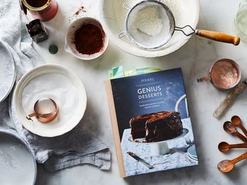 10 Things Writing the 'Genius Desserts' Cookbook Taught Me About Baking/Life