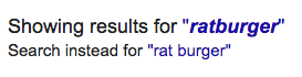 "Uhhh, did I mean ""ratburger""? No..."