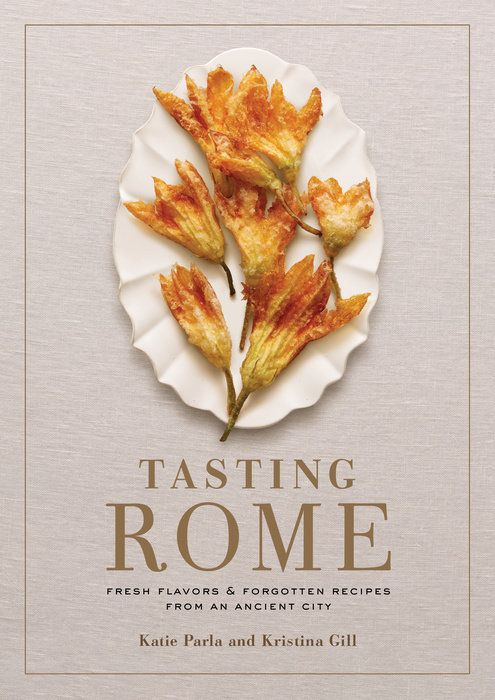 Katie and Kristina Gill's book, Tasting Rome.