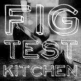 Fig Test Kitchen