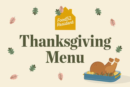 A Thanksgiving Super-Menu From Food52's Resident Experts