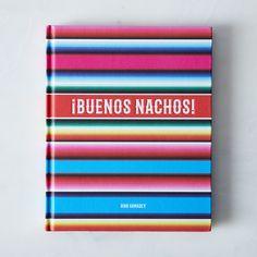 ¡Buenos Nachos!