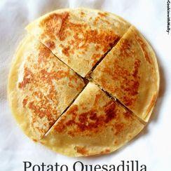 Potato Quesadilla