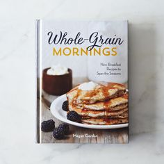 Whole-Grain Mornings, Signed Cookbook