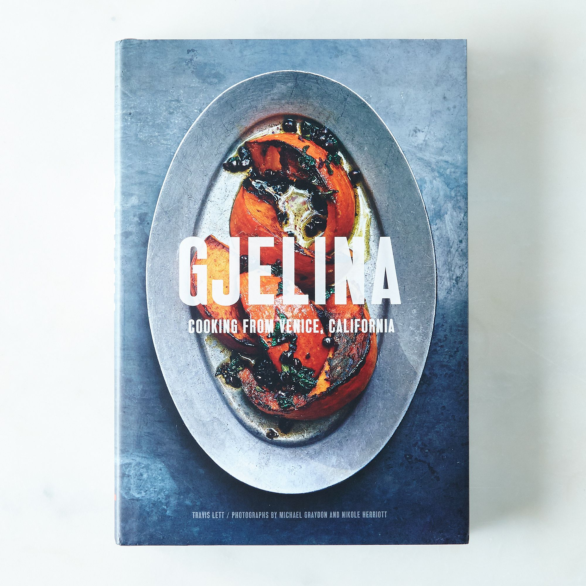 Gjelina: Cooking From Venice, California, Signed Copy on Food52