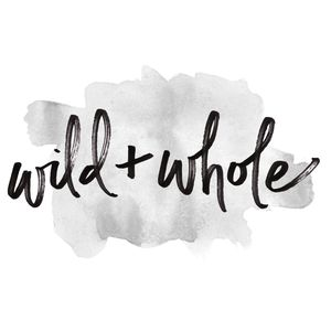 Wild + Whole