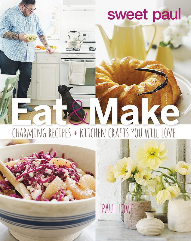 Sweet Paul Eat & Make on Food52
