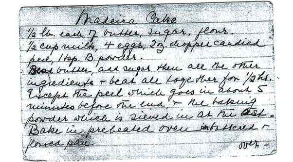 A recipe for Madeira Cake, written by my great-grandmother