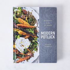 Modern Potluck: Beautiful Recipes to Share, Signed Copy