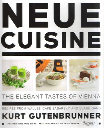 Neue Cuisine: The Elegant Tastes of Vienna: Recipes from Cafe Sabarsky, Wallse, and Blaue Gans