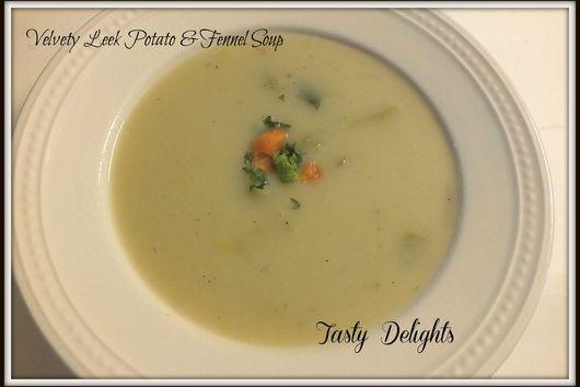 Velvety Leek, Fennel & Potato Soup