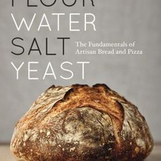 Piglet Community Pick: Flour Water Salt Yeast