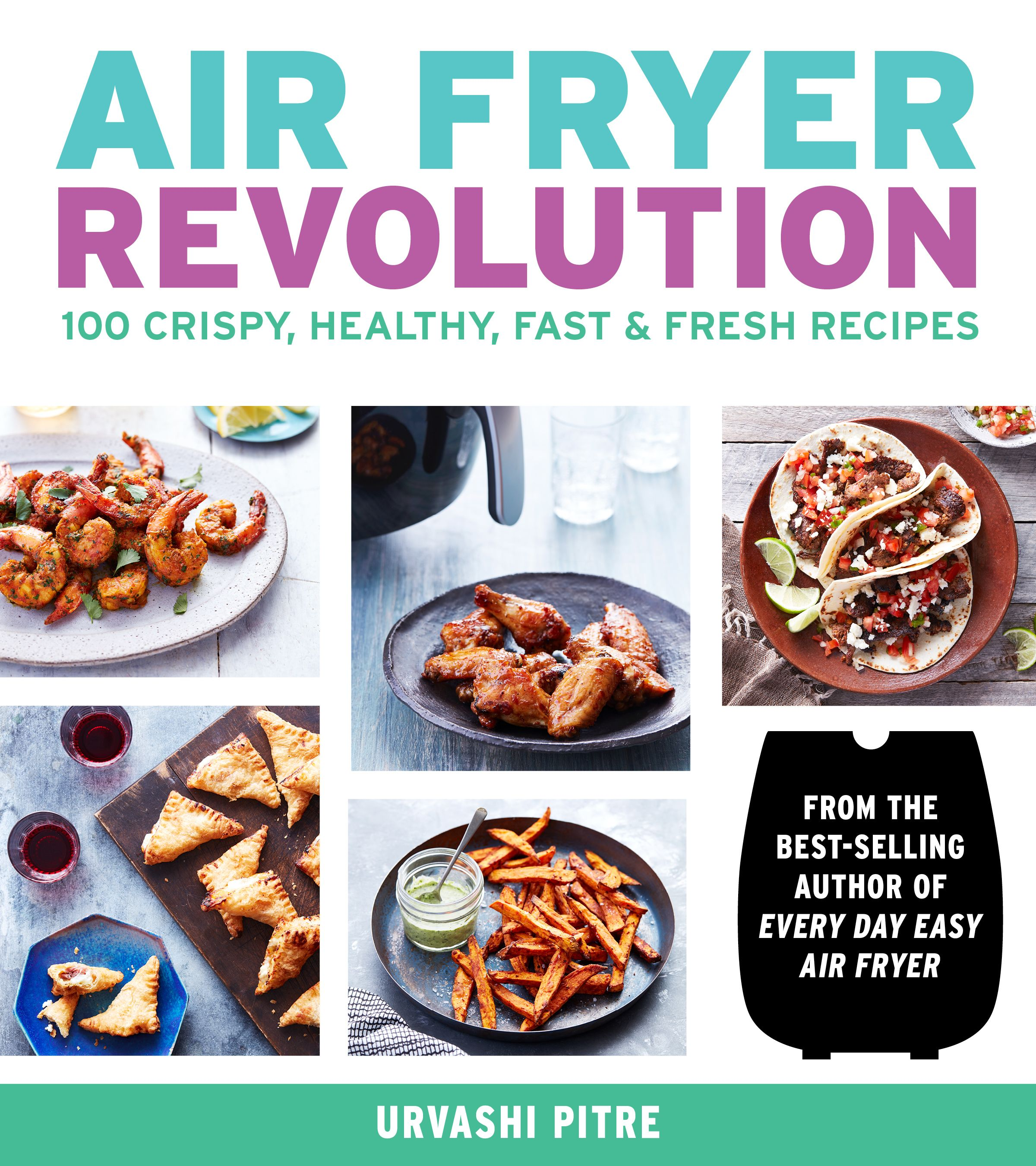 6 Very Good Recipes That Prove an Air Fryer Belongs in Your Kitchen