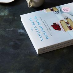 What You Learned & Loved in The Vanilla Bean Baking Book