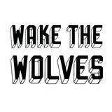 wakethewolves