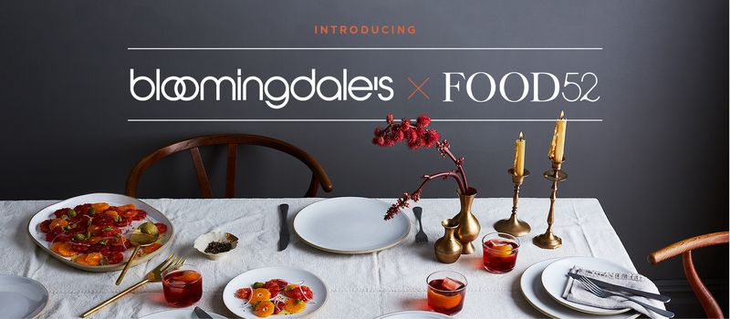 Introducing the Bloomingdale's x Food52 Collection