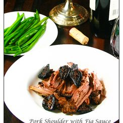 Pork Shoulder with Fig Sauce