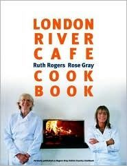 The London River Cafe Cookbook