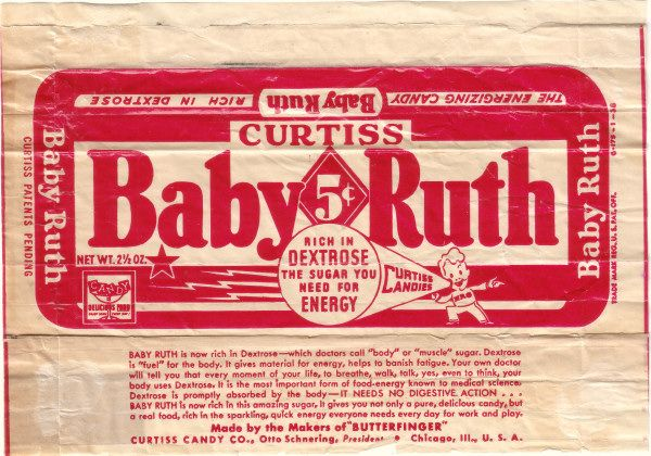 Baby Ruth, not Babe Ruth.