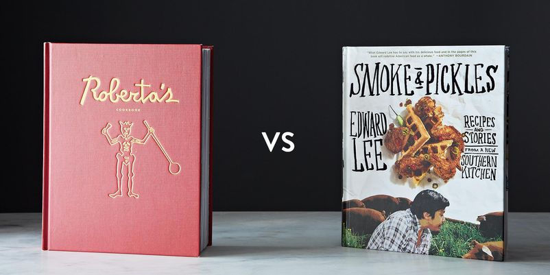Roberta's Cookbook vs. Smoke and Pickles