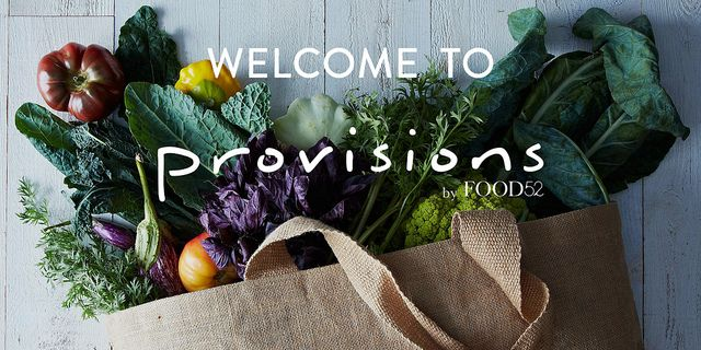 Welcome to Provisions from Food52