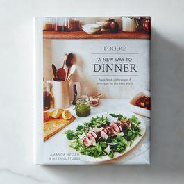 PRESALE A New Way to Dinner, by Amanda Hesser & Merrill Stubbs