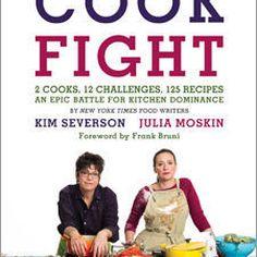 Piglet Community Pick: CookFight by Julia Moskin & Kim Severson