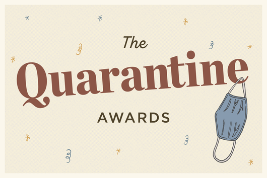 Food52's First (& Hopefully Only) Quarantine Awards