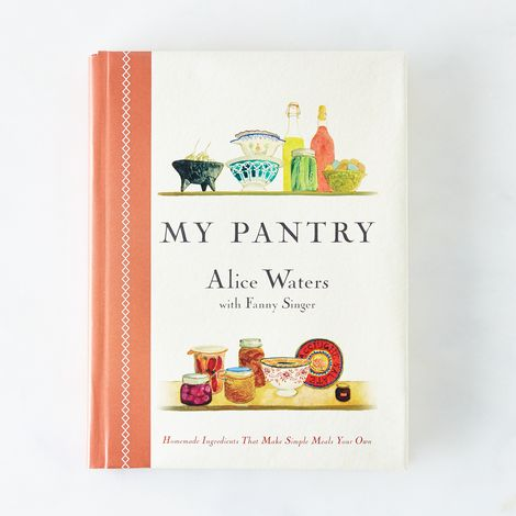 My Pantry, by Alice Waters, Signed Copy