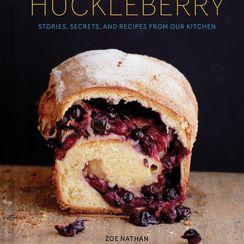 Huckleberry: Zoe Nathan's Warm, Beautiful, Messy Celebration of Breakfast