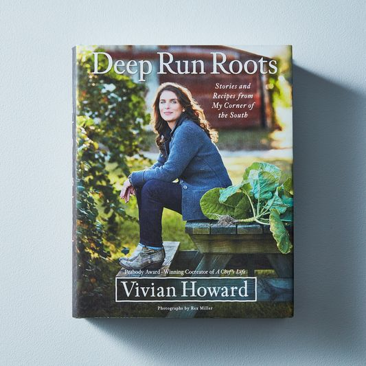 Deep Run Roots: Stories and Recipes from My Corner of the South, Signed Copy
