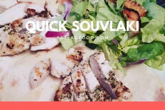 Quick Souvlaki